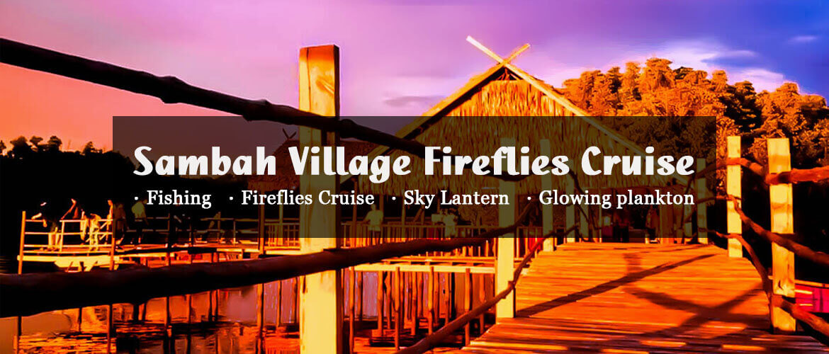 Sambah Village Fireflies Cruise