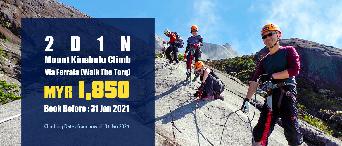 2D1N Mount Kinabalu Via Ferrata (Walk The Torq) 2021